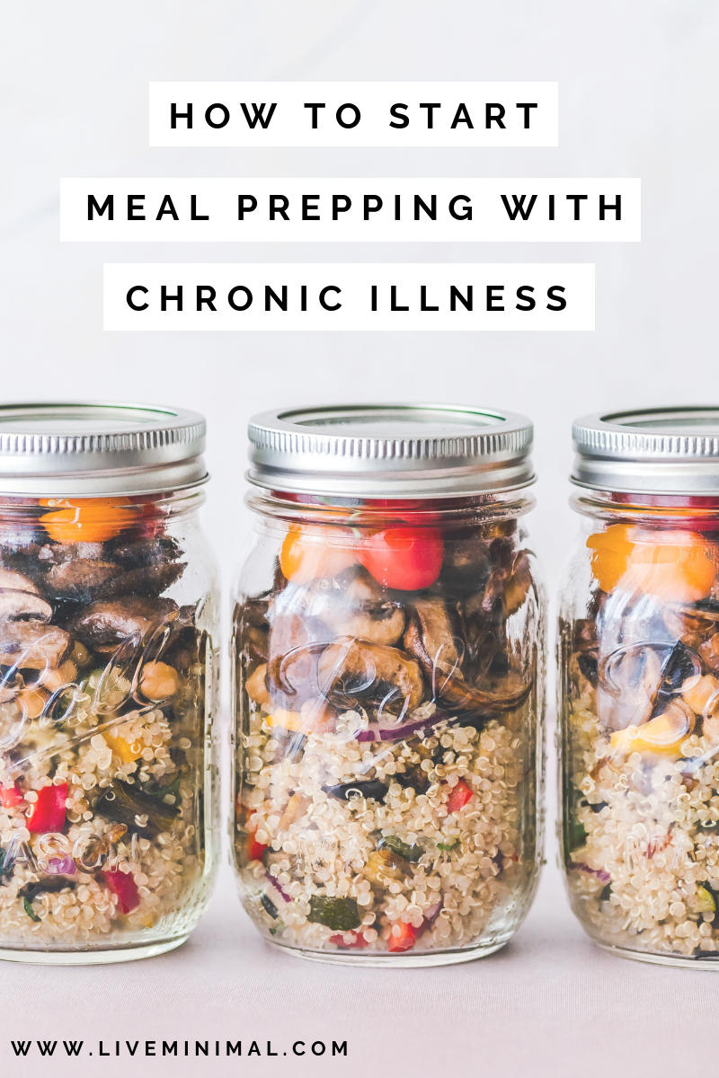 How to start meal prepping with chronic illness