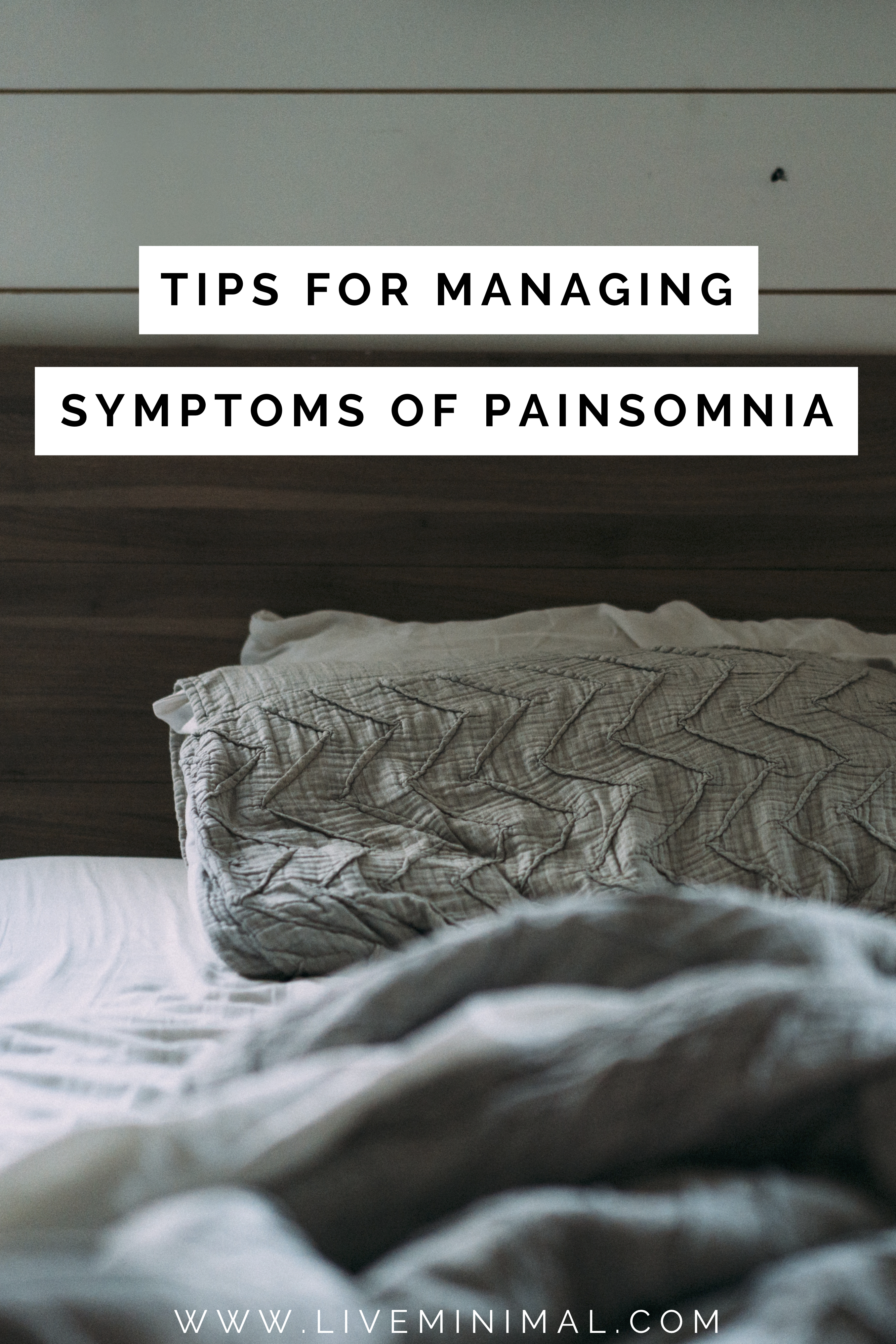 Tips for managing symptoms of painsomnia